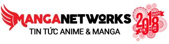 manganetworks, tin tức manga, tin tức anime, anime hay nhất